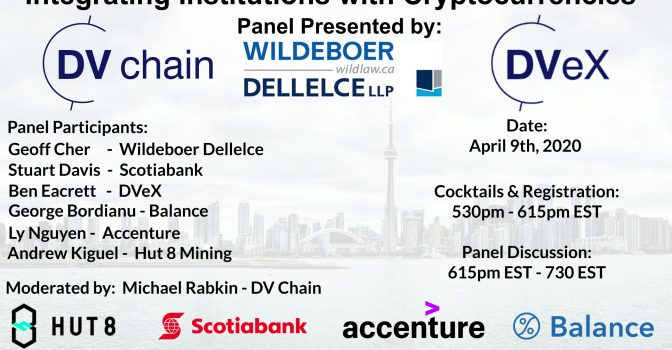 Integrating Institutions with Cryptocurrencies Presented by DVeX, DV Chain & Wildeboer Dellelce