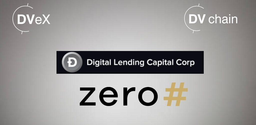 DV Chain to Provide Liquidity to Digital Lending Capital Corp (DLCC) with the Support of ZeroHash